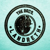 The Bros. Landreth