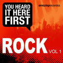 You Heard It Here First - You Heard It Here First: Rock, Vol. 1