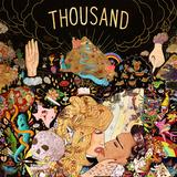 Thousand  - The Kill