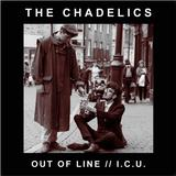 The Chadelics - Out of Line