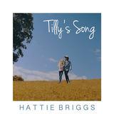 Hattie Briggs - Tilly's Song