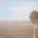 Summer Heart - Nothing Can Stop Us Now