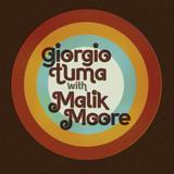 Giorgio Tuma - Giorgio Tuma With Malik Moore