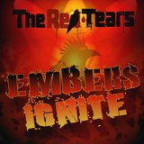 The Red Tears - Embers Ignite