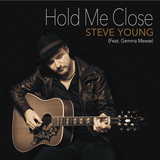Steve Young  - Hold Me Close