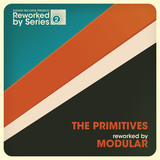 The Primitives - The Primitives Reworked By Modular