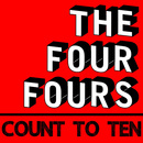 The Four Fours - Count To Ten