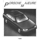 TVAM - Porsche Majeure