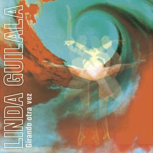 Linda Guilala - Girando Otra Vez (Disco Grande)