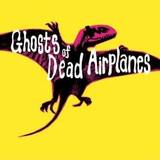 Ghosts of Dead Airplanes - The Yellow EP