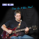 Chris Nelson - Once In A Blue Mood