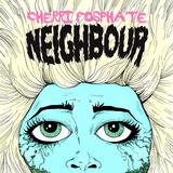 Neighbour (Cherri Fosphate)