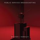 Public Service Broadcasting - Sputnik
