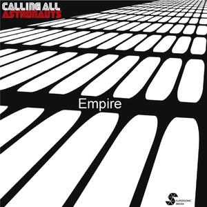 Calling All Astronauts - Empire (Angerwolf Remix)
