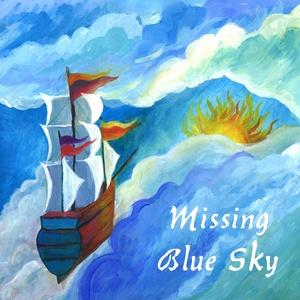 Missing Blue Sky