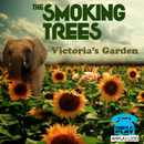 The Smoking Trees - The Smoking Trees 'Victoria's Garden' Single