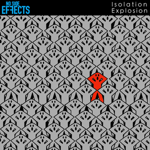 No Side Effects - Isolation Explosion