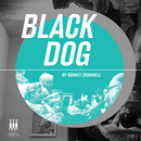 Rodney Cromwell - Black Dog EP