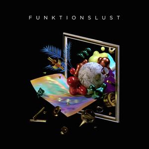 FUNKTIONSLUST - Unstable