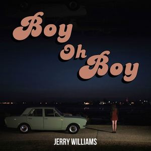 Jerry Williams - Boy Oh Boy D'silva Remix