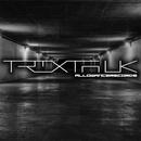 Trixta UK - Raw Evolution EP