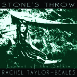 Rachel Taylor-Beales - Stone's Throw, Lament Of The Selkie
