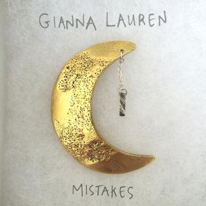 Gianna Lauren - Mistakes
