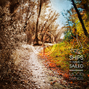 Ships Have Sailed - Echoes
