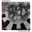 The Shooting Of... - The Sky Is Full Of Lights (Radio Edit)