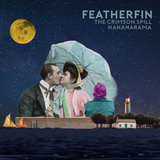 Featherfin - The Crimson Spill/Nananarama