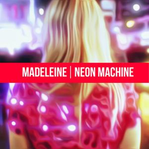 MDLN - Neon Machine