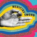 Straight White Teeth  - Medicine Sword