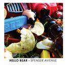 Hello Bear - Spenser Avenue