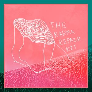 The Karma Repair Kit - Watch Me Walk