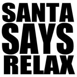 Joe Innes & The Cavalcade - Santa Says Relax