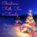 Chrissie Cochrane - Christmas: Faith, Fun and Family