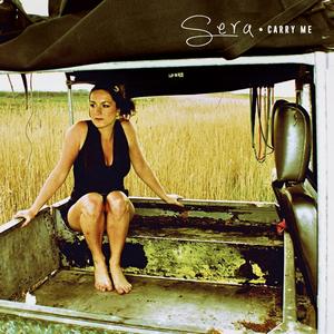 SERA - Carry Me