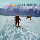Featherfin - Wintersongs EP