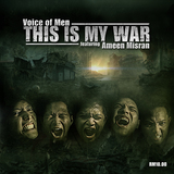 This Is My War (Voice of Men)
