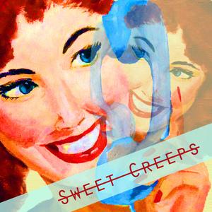 Sweet Creeps - Glasgow Standard Time