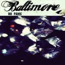 Baltimore - No Panic