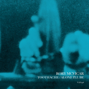 Rory McVicar - Toothache