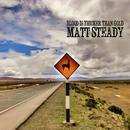 Matt Steady - Blood is thicker than gold