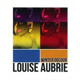 Louise Aubrie - Winter Dolour