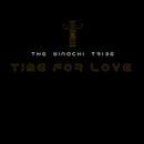 THE WINACHI TRIBE - Time For Love