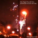 The Nigel Purcell Trio - Fireworks across the sky