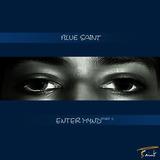 Blue Saint - Enter Mynd, Part I