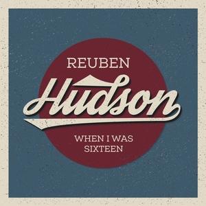Reuben Hudson - Up Too Late