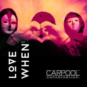 Carpool Conversation - Love When