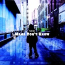 Cainin Krow - Mama Don't Know